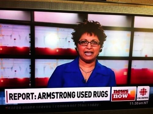 "CBC Television News headline: ""Report: Armstrong Used Rugs"""
